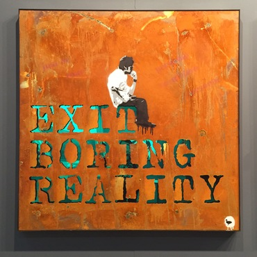 Exit boring reality