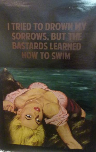 I Tried To Drown My Sorrows