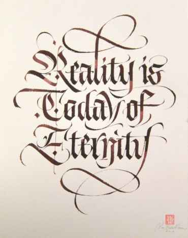 Reality is Today of Eternity