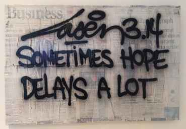 Sometimes Hope Delays A Lot