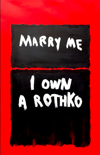 Marry Me I Own a Rothko