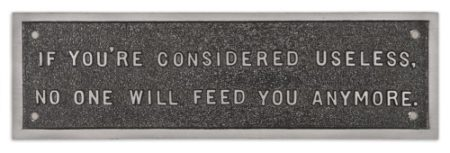 Jenny Holzer-Selection From The Survival Series (If You'Re Considered Useless No One Will Feed You Anymore.)-1985