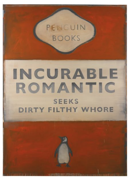 Harland Miller-Incurable Romantic Seeks Dirty Filthy Whore-2006