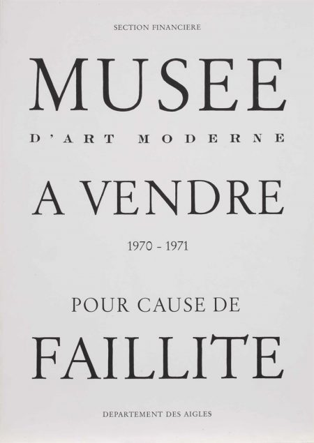 Marcel Broodthaers-Musee d'art Moderne a vendre - pour cause de faillite (Museum of Modern Art for sale - for Reason of Bankruptcy)-1971