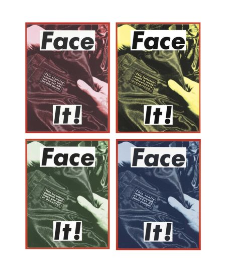 Barbara Kruger-Face it-2007