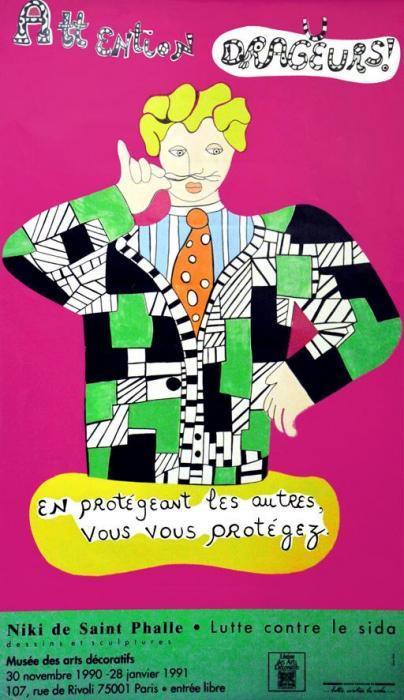 Niki de Saint Phalle-Attention Dragueurs - Et vous protegeant, Sida-1990