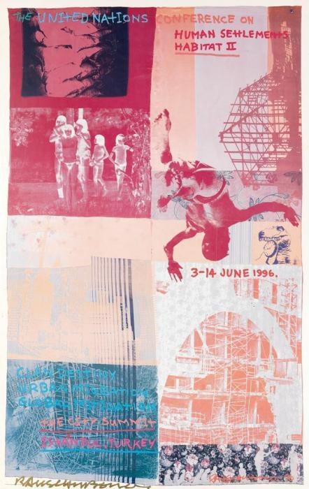 Robert Rauschenberg-Robert Rauschenberg - The United Nations Conference On Human Settlements / Habitat (Exhibition Poster)-1996