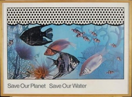 Roy Lichtenstein-Save Our Planet Save Our Water-1971