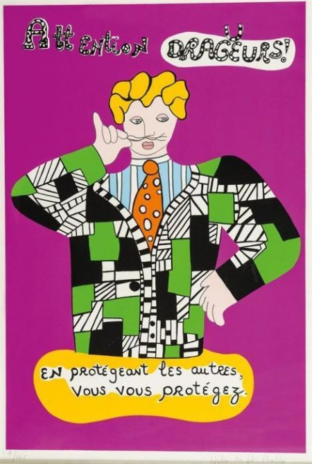 Niki de Saint Phalle-Attention Dragueurs-