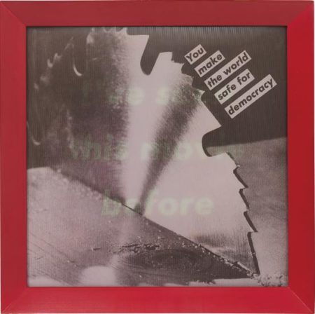 Barbara Kruger-Untitled (I've Seen this Movie Before / You Make the World Safe for Democracy)-1986