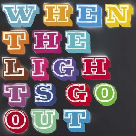 Ben Eine-When The Lights Go Out-2008