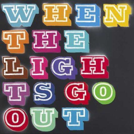Ben Eine-When The Lights Go Out-2008