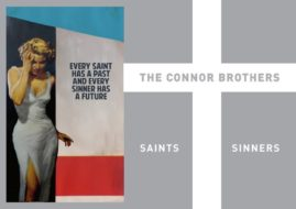 Connor Brothers - Saints + Sinners, poster, 2016