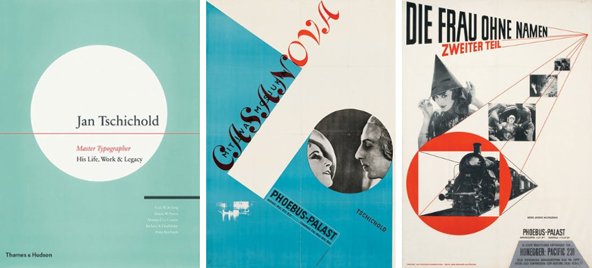 Jan Tschichold - Cover of Jan Tschichold, Master Typographer- His life, work and legacy (Left) - The Poster for Casanova (Center) - The Poster for The Woman Without a Name, Part II (Right), credits Thames and Hudson, design, books, designers, type, fonts