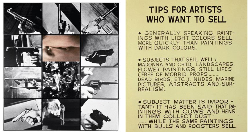 John Baldessari  - Kiss-Panic, 1984 (Left) ---- Tips for Artists Who Want to Sell, 1966 (Right)