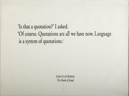 Joseph Kosuth-Jorge Luis Borges, The Book of Sand-1995