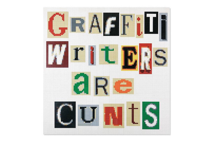 Lenz - Graffiti Writers Are Cunts, 2017