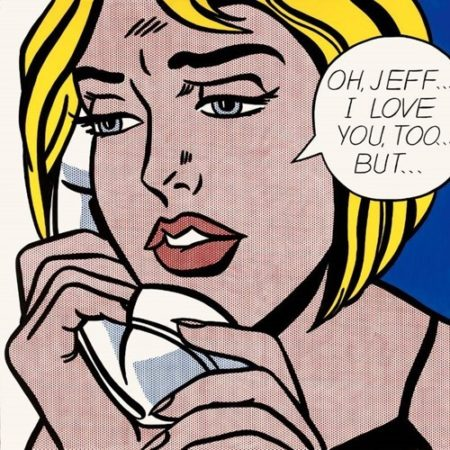 Roy Lichtenstein-Oh, Jeff ... I love you, too ... But-
