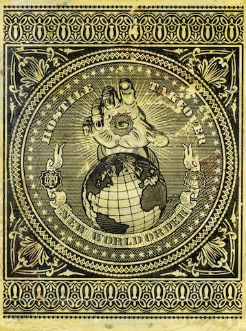 Shepard Fairey-Hostile Takeover New World Order-2007