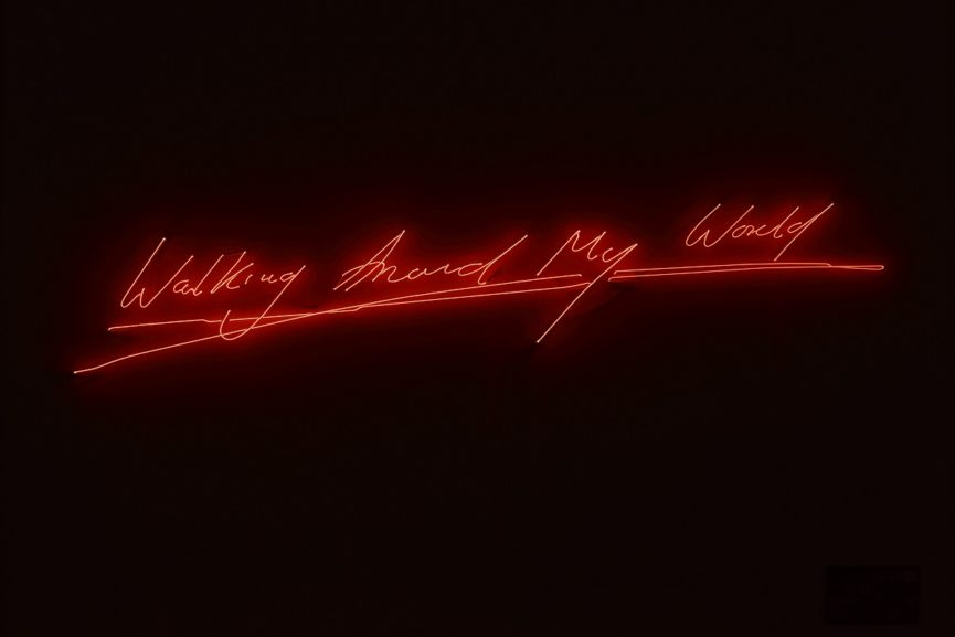 Tracey Emin, Walking Around My World, 2011, neon, 46 x 246 x 6.5 cm, © Tracey Emin, photo: Ben Westoby. Courtesy: White Cube