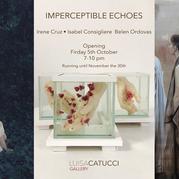 Imperceptible Echoes - Isabel Consigliere, Belen Ordovas, Irene Cruz
