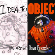 "DAVE PRESSLER ""IDEA TO OBJECT"" CAREER RETROSPECTIVE"