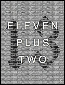 Eleven Plus Two / Twelve Plus One