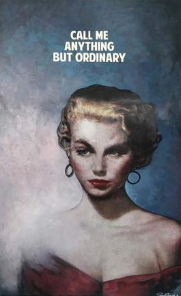 Call Me Anything But Ordinary