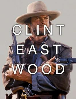 Clint Eastwood / Old West Action