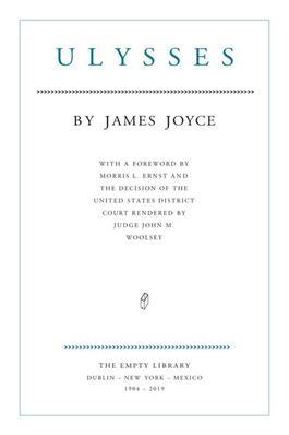 James Joyce. Ulysses. 1904 - 2019