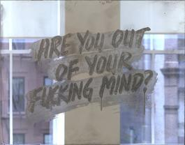 Are You Out Of Your Fucking Mind?