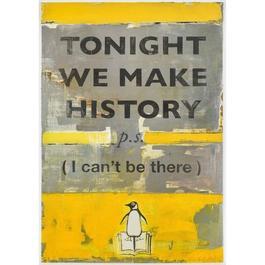 Tonight We Make History