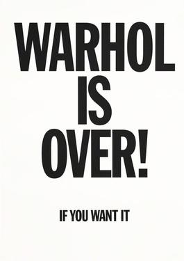 Warhol Is Over (White)