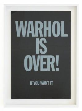 WARHOL IS OVER (BLACK) FRAMED