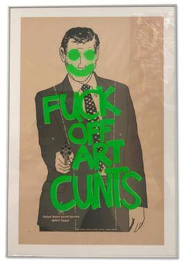 Fuck Off Art Cunts (Fluorescent Green)