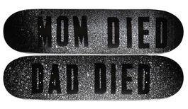 Mom Died, Dad Died