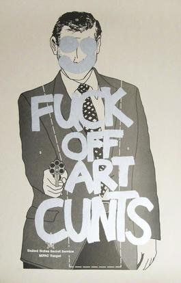 Fuck Off Art Cunts (Silver)