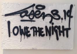 I Owe the Night