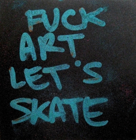 FUCK ART LET
