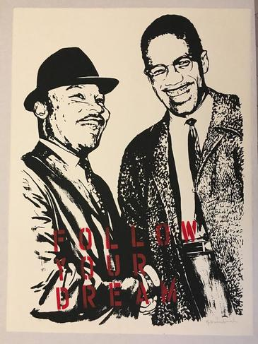 Follow Your Dream (Martin Luther King Jr. and Malcolm X)