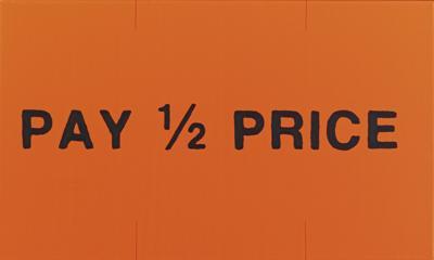 Adam McEwen-Pay 1/2 Price (Sticker)-2009