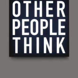 Alfredo Jaar-Other People Think-2012