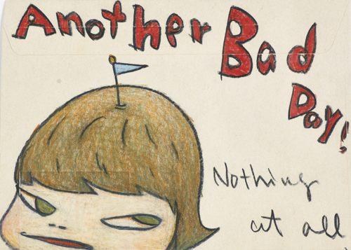 Yoshitomo Nara-Another Bad Day! Nothing At All-2007