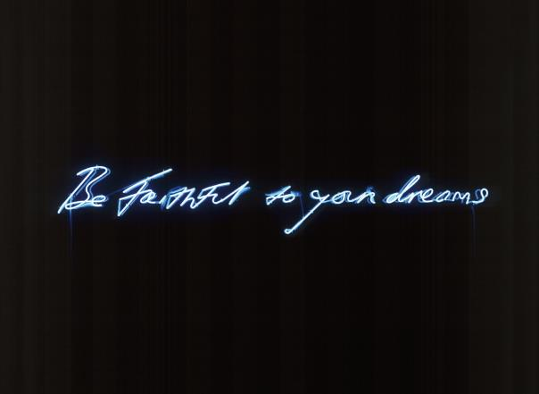Tracey Emin-Be Faithful To Your Dreams-1998
