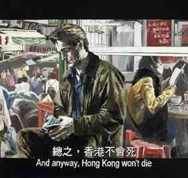 "Chow Chun Fai-Chinese Box - ""Hong Kong Won't Die""-2009"
