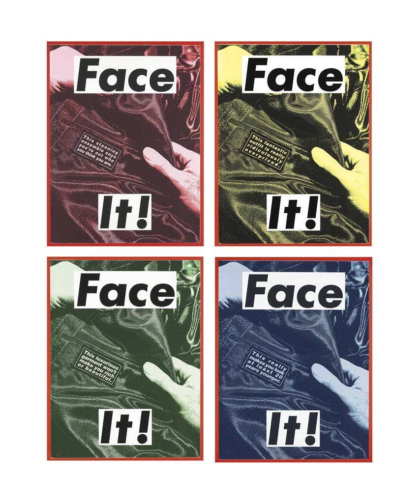 Barbara Kruger-Face it-2007
