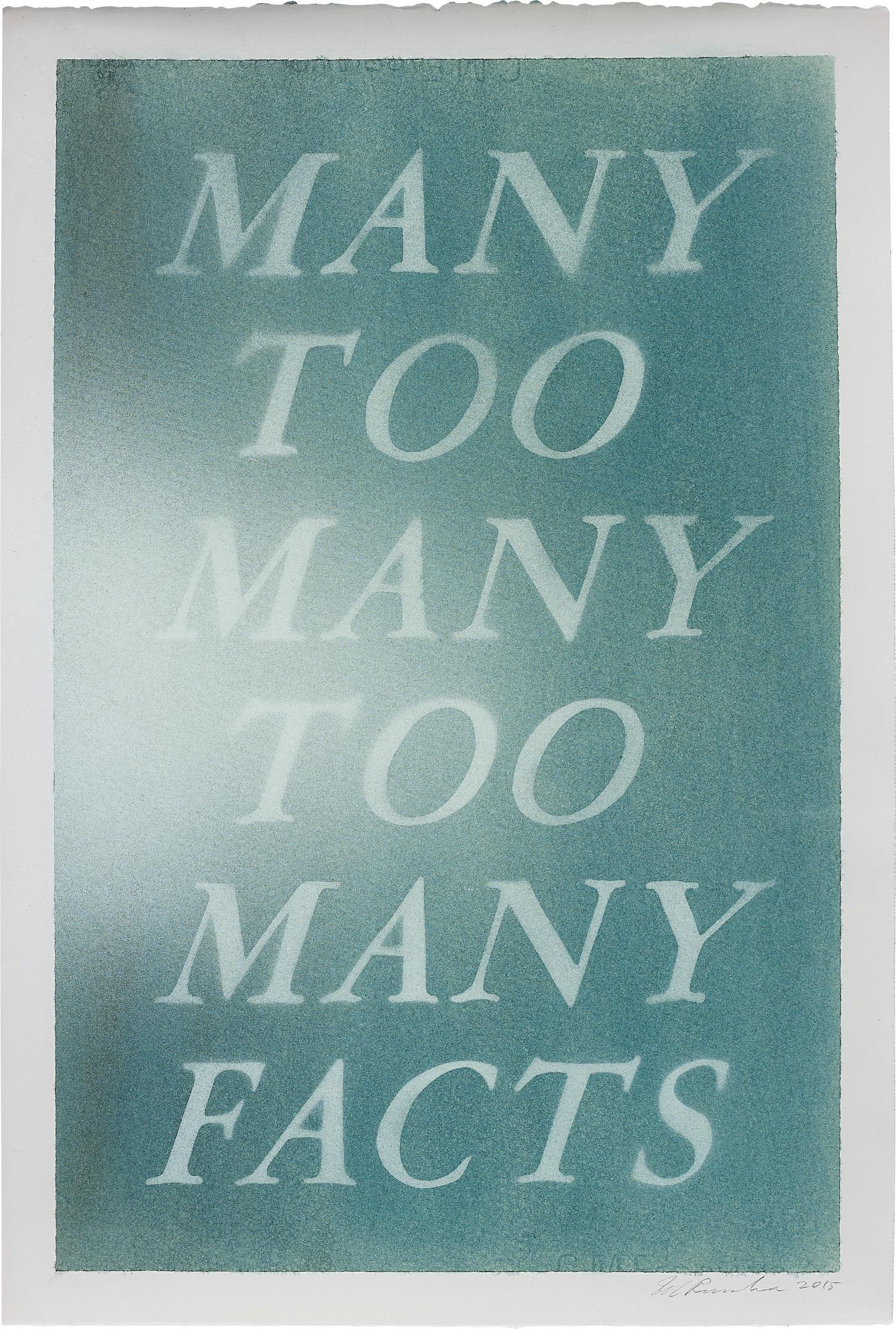 Ed Ruscha-Many Too Many Too Many Facts-2015