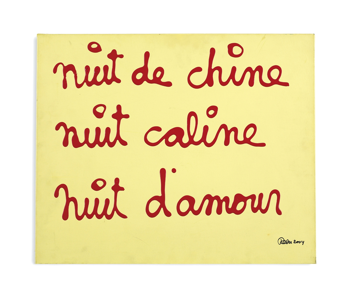 Ben Vautier-Nuit De Chine, Nuit Caline, Nuit Damour (Chinese Night, Affectionate Night, Night Of Love)-2004