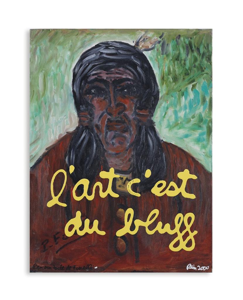 Ben Vautier-Lart Cest Du Bluff (Art Is A Bluff)-2000