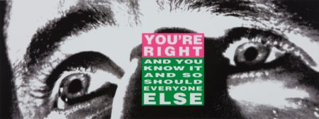 Barbara Kruger-Youre Right-2010